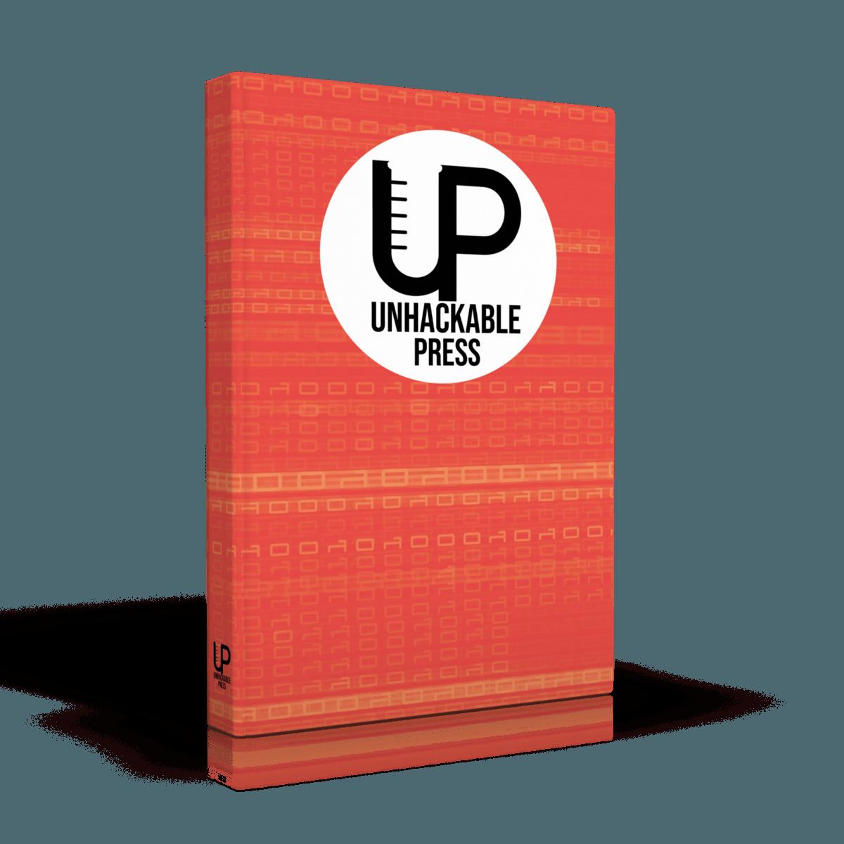 Unhackable Press